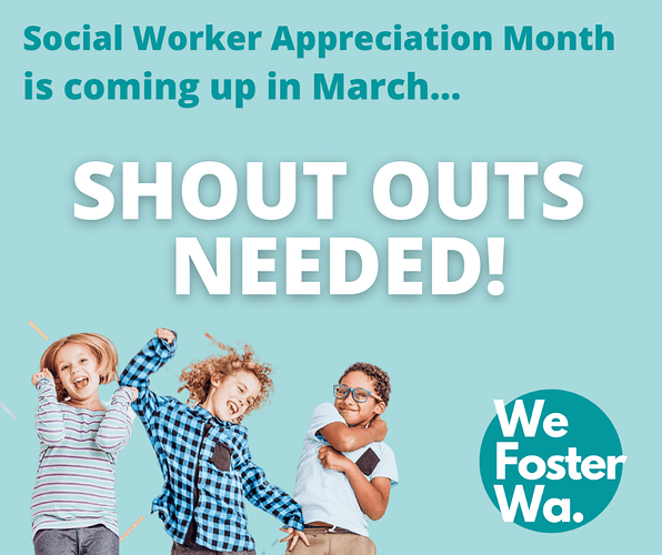 We Foster Wa Social Worker Shout Outs